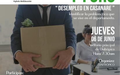"""El primer foro sobre """"Desempleo en Casanare"""", se realizará en Unitrópico"""