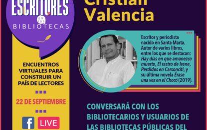 Participa este martes 22 de septiembre a las 3:00 pm del evento 'Escritores en las Bibliotecas, Encuentros Virtuales para Construir un país de Lectores'
