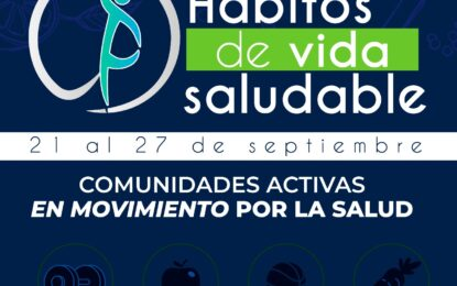 Conozca el cronograma de actividades que se llevarán a cabo en la semana de hábitos de vida Saludable, que inicia este 21 de septiembre